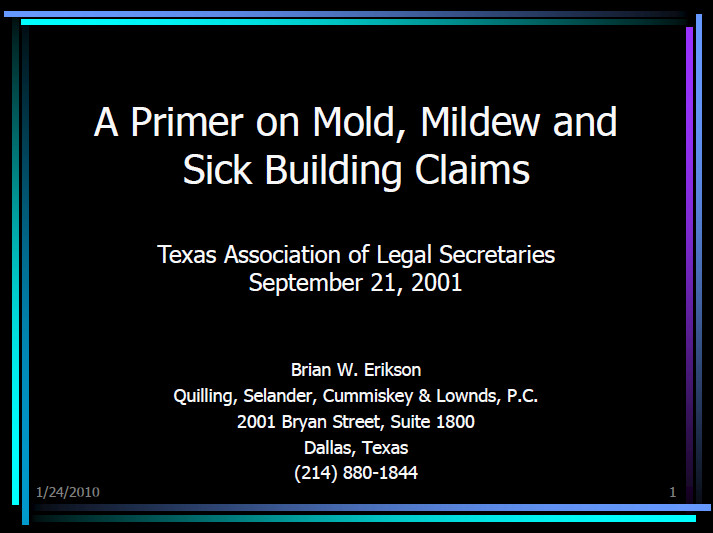 Primer on Mold & Mildew & Sick Buildings